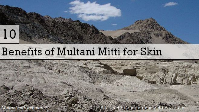 benefits of multani mitti for skin