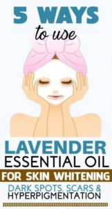 How to Use Lavender Oil for Skin Lightening – 5 DIY Methods