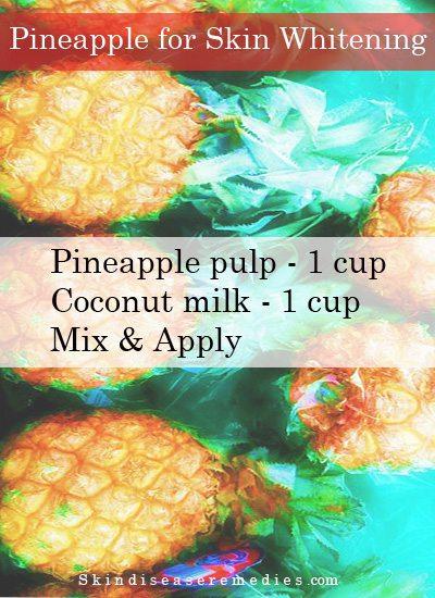 pineapple for skin whitening
